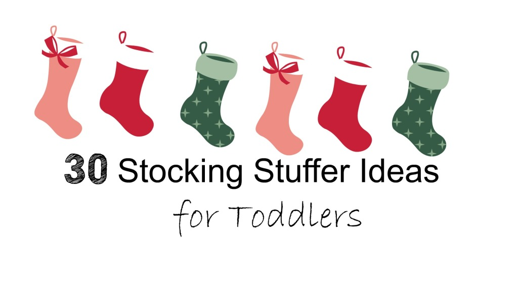 Holiday Gift List:: 30 Stocking Stuffer Ideas for Toddlers - Frugal ...