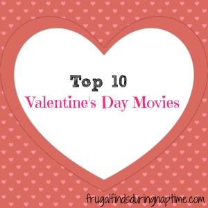 Stay in this Valentine's Day and watch one of these Valentine's Day Movies.