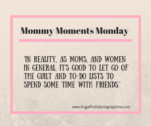 mom guilt and to do lists